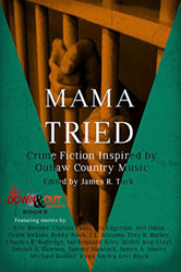 I'm the only hell my mama ever raised in the Anthology, Mama Tried, by Eryk Pruitt